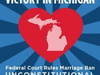 Two Battles for Marriage Equality: Why Michigan Matters.