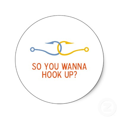 The problem with hookups.