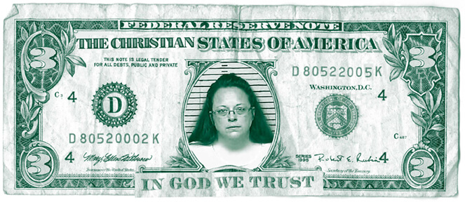 Kim Davis Three Dollar Bill
